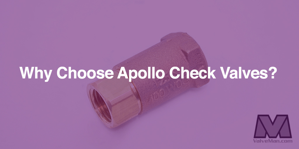 Apollo Check Valves