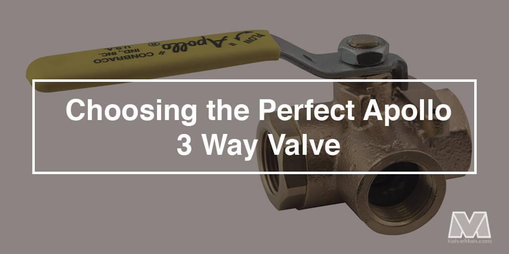 apollo 3 way valves