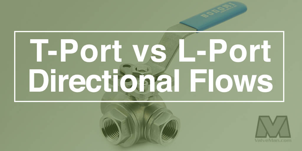 t-port-vs-l-port-directional-flows