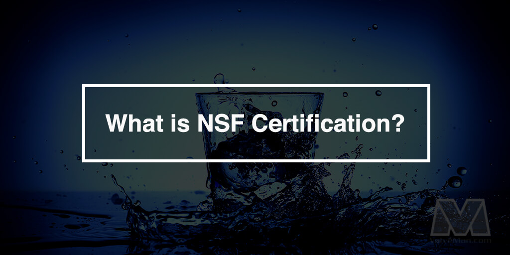 What Is Nsf Certification Valveman