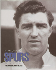 Signed hardback edition of Bobby Smith's My Memories of Spurs