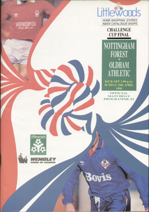 original Official 1990 League Cup Final programme. The game, Nottingham Forest V Oldham Athletic was played on 29th April 1990 at Wembley Stadium.