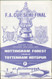 original Official 1967 FA Cup Semi Final programme. The game, Nottingham Forest V Tottenham Hotspur was played on 29th April 1967 at Hillsborough. Spurs won the tie 2-1.