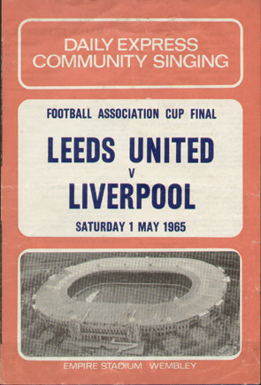 original Official 1965 FA Cup Final song sheet. The Final, Leeds United V Liverpool was played on 1 May 1965 at Wembley Stadium.