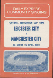 original Official 1969 FA Cup Final song sheet. The final, Leicester City V Manchester City was played on 26th April 1969 at Wembley Stadium. Manchester City secured the cup with a 0-1 victory.