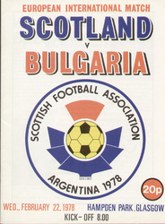original Official programme for the international match Scotland V Bulgaria played on 22 February 1978 at Hampden Park.