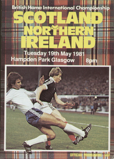 original Official programme for the international match Scotland V Northern Ireland played on 19 May 1981 at Hampden Park.