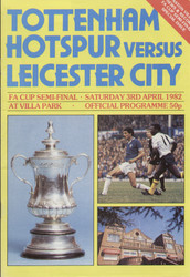 original Official 1982 FA Cup Semi Final programme. The game, Tottenham Hotspur V Leicester City was played on 3 April 1982 at Highbury.