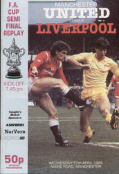 original Official 1985 FA Cup Semi Final Replay programme. The game, Manchester United V Liverpool was played on 17 April 1985 at Maine Road.