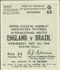 original Official match ticket stubb from the game England V Brazil played at Wembley on 9 May 1956.
