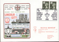 original first day cover to celebrate Lincoln City Division IV Champions. Issued September 1976. Complete with filler card.