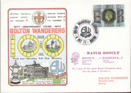 original first day cover to celebrate Bolton Wanderers centenary, issued in October 1977. Complete with original filler card.
