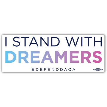 "Stand With Dreamers - Rectangle (9"" x 3"" Vinyl Sticker -- Pack of Two!)"