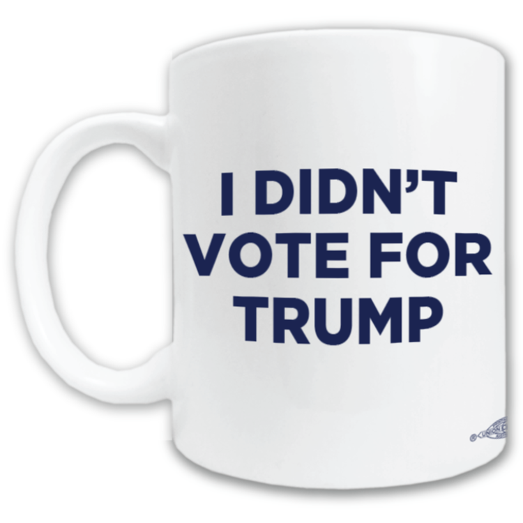 I Didn't Vote For Trump (11oz. Coffee Mug)