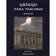 Griego para pastores | Greek for Pastors (Manual) por Josías Grauman