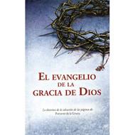 El Evangelio de la Gracia de Dios
