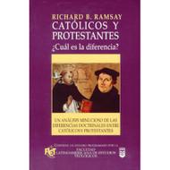 Católicos & Protestantes: ¿Cuál es la Diferencia? | Catholics & Protestants por Richard B. Ramsay