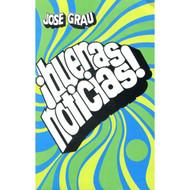 ¡Buenas Noticias! por José Grau
