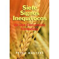 Siete Signos Inequívocos de una Conversión Verdadera | Seven Certain Signs of True Conversion por Peter Master