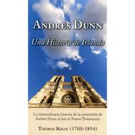 Andrés Dunn: Una Historia de Irlanda | Andrew Dunn: An Irish Story por Thomas Kelly