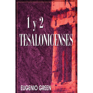 1 & 2 Tesalonicenses por Eugenio Green