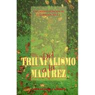 Del Triunfalismo a la Madurez | From Triumphalism to Maturity por Donald A. Carson