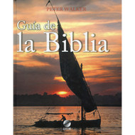 Guía la Biblia / Guide to the Bible por Peter Walker