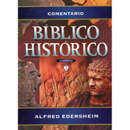 Comentario Bíblico Histórico / Illustrated Bible Commentary por Alfred Edersheim