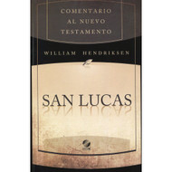 San Lucas | Luke por William Hendriksen