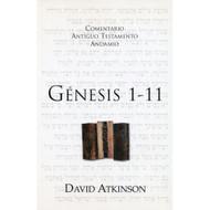 Génesis 1-11 / The Message of Genesis 1-11 por David Atkinson