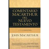 1 & 2 Corintios - Comentario MacArthur del Nuevo Testamento / The MacArthur  New Testament Commentary - 1 Corinthians & 2 Corinthians