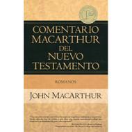 Romanos - Comentario MacArthur del Nuevo Testamento / The MacArthur New Testament Commentary - Romans