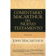 Marcos: Comentario MacArthur del Nuevo Testamento | The MacArthur New Testament Commentary - Mark