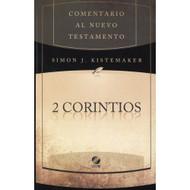 2 Corintios / 2 Corinthians por Simon J. Kistemaker