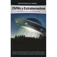OVNIs y Extraterrestres / UFOs & ETs Pocket Guide