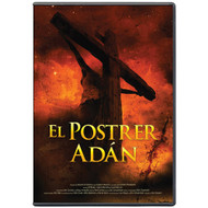 El Postrer Adán | The Last Adam