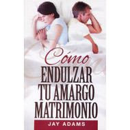Cómo Endulzar Tu Matrimonio | What to do when marriage sours