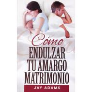 Cómo Endulzar Tu Matrimonio | What to do when marriage sours
