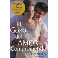 El gozo del amor comprometido - Tomo 1 | If Only He Knew