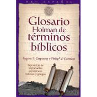 Glosario Holman de Términos Bíblicos | Holman Treasury of Key Bible Words