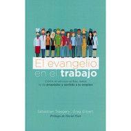 El evangelio en el trabajo | The Gospel at Work