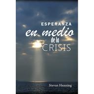 Esperanza en medio de la crisis | Hope in Middle of Crisis