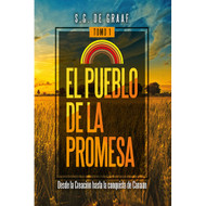 El pueblo de la promesa (tomo I) | The People of Promise (Vol.1)