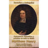 Zacarías y Malaquías: Comentario expositivo y práctico de la toda la Biblia