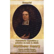 Ezequiel: Comentario expositivo y práctico de la toda la Biblia