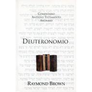 Deuteronomio / The Message of Deuteronomy por Raymond Brown