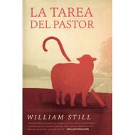 La tarea del pastor / The Work of the Pastor por William Still