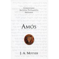 Amós / Amos por Alec Motyer