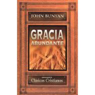 Gracia Abundante por John Bunyan