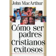 Cómo ser padres cristianos exitosos | Successful Christian Parenting
